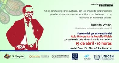 """Tercer aniversario del Centro  Universitario """"Rodolfo Walsh"""""""