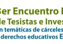 III Encuentro internacional de cárceles y educación