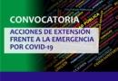 """Convocatoria """"Acciones de Extensión frente a la Emergencia por COVID-19"""""""