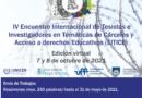 IV Encuentro de Tesistas e Investigadores en temáticas de cárceles y acceso a derechos